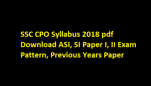 SSC CPO Syllabus 2020 Pdf Download in Hindi Delhi Police SI Exam Pattern