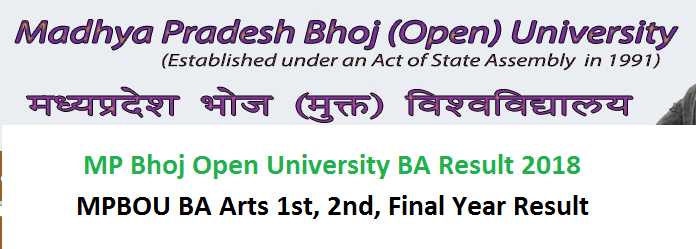 MP Bhoj Open University BA Result 2018 MPBOU BA Arts 1st, 2nd, Final Year Result