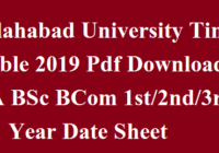 Allahabad University Time Table 2019 Pdf Download BA BSc BCom 1st/2nd/3rd Year Date Sheet